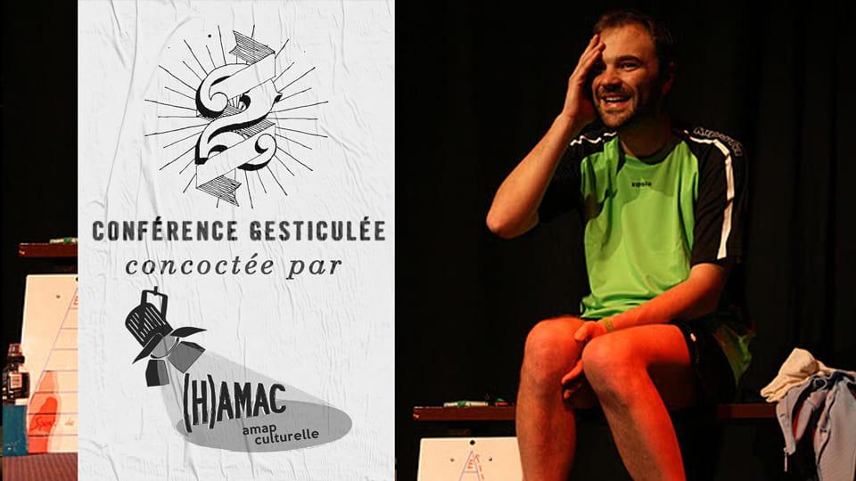 Conférence gesticulée 'Une autre histoire du sport ou pourquoi je ne serai pas Luis Fernandez' - Anthony Pouliquen