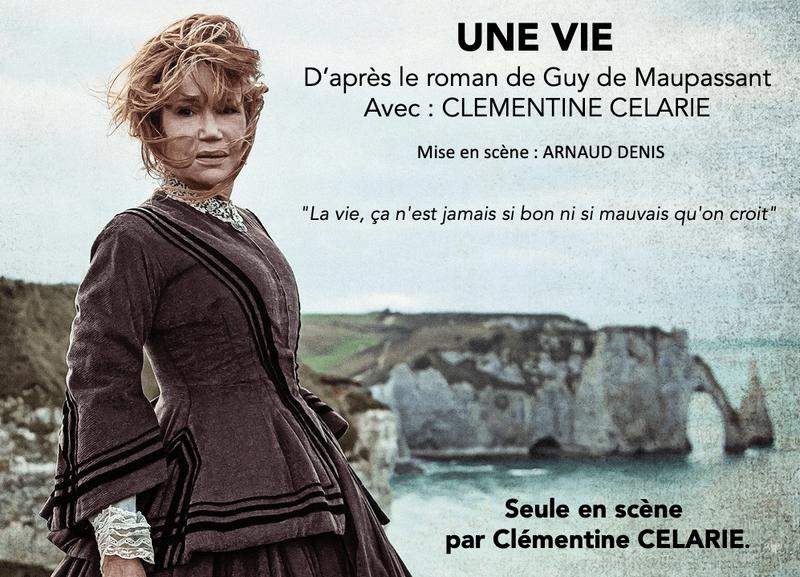 Théâtre 'Une vie' avec Clémentine Célarié à la Pyramide