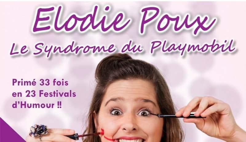 One woman show d'Elodie Poux 'Le syndrome du playmobil'à la Pyramide